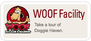 Woof Facility